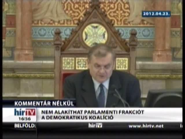 Nem alakíthat parlamenti frakciót a DK