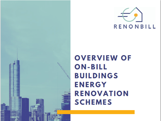 RenOnBill gives an overview of on-bill buildings energy renovation schemes, outlining the key issues to be addressed to ensure their replicability in Europe