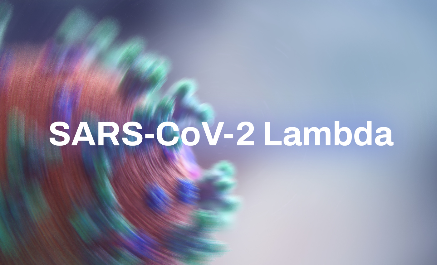 Lambda, a new COVID-19 variant, has been detected in the U.K.