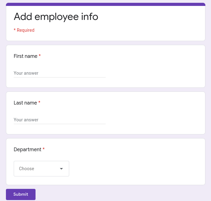 "Screenshot of a Google Form called ""Add employee info"". It has three fields: First name, Last name, Department."