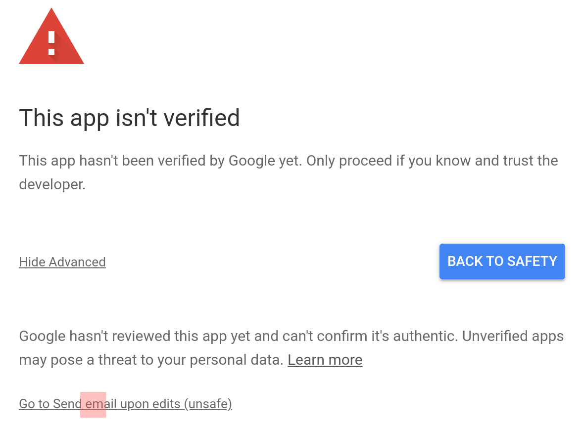 A dialog warning you to proceed with caution since Google has not verified your app.