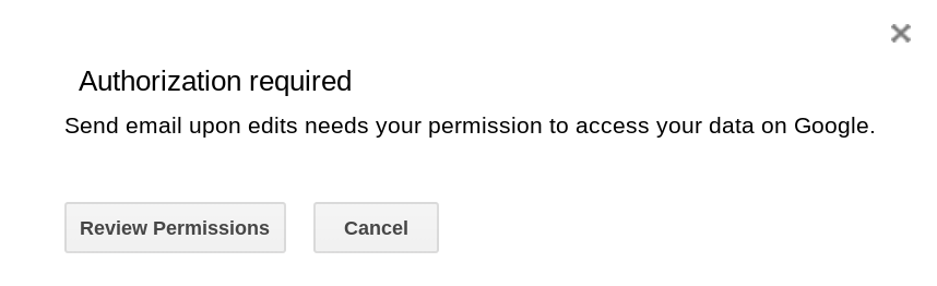 Screenshot of a dialog asking you to authorize your script.