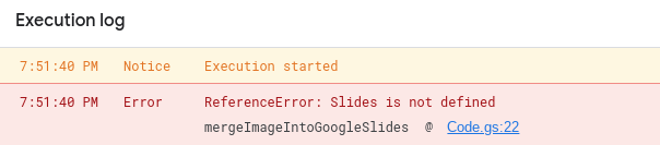 Screenshot of the execution output in Apps Script. It is displaying an error.