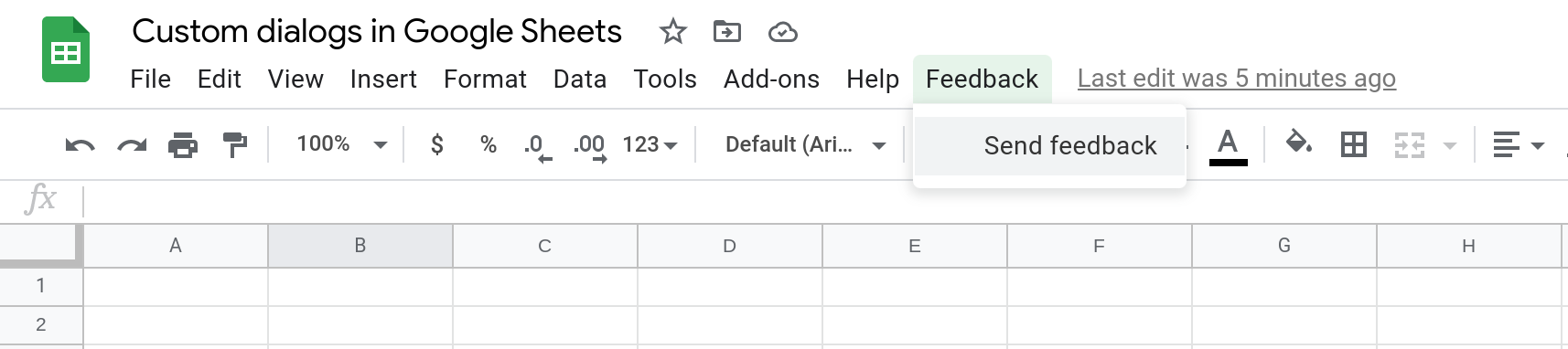 Screenshot of a Google Sheets spreadsheet that shows a custom dialog called Feedback. The menu is open and a menu item called Send feedback is selected.