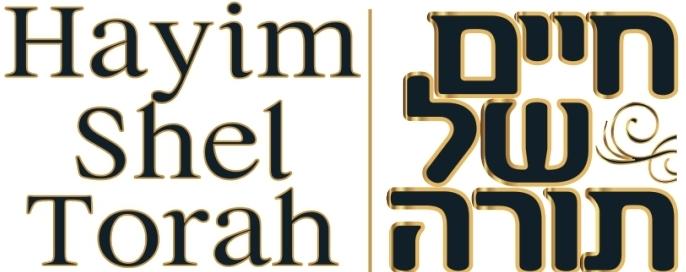 hayim shell torah